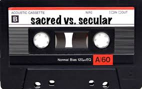 sacred vs. secular